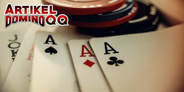 Strategi Poker Agar Memperoleh Kartu Bagus Saat Bermain
